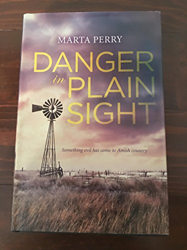 Danger in Plain Sight: Marta Perry