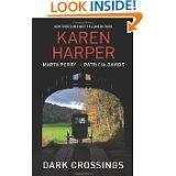 Dark Crossings - The Covered Bridge -: Karen Harper, Marta