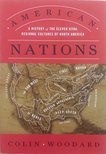 9781620901915: American Nations: A History of the Eleven Rival Regional Cultures of North America