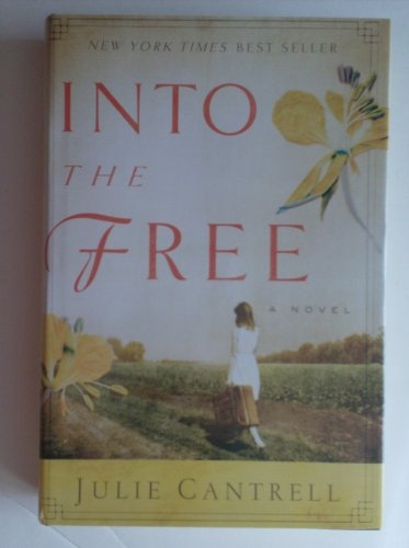 9781620902066: Into the Free (christian, Religion, NoN-fiction)