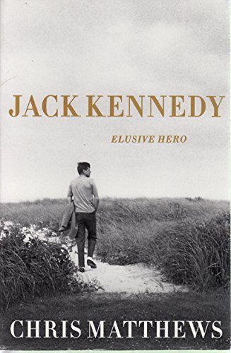 9781620902295: Jack Kennedy: Elusive Hero