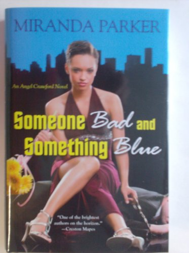 9781620902387: Someone Bad and Something Blue