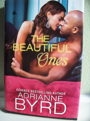 The Beautiful Ones: Byrd, Adrianne