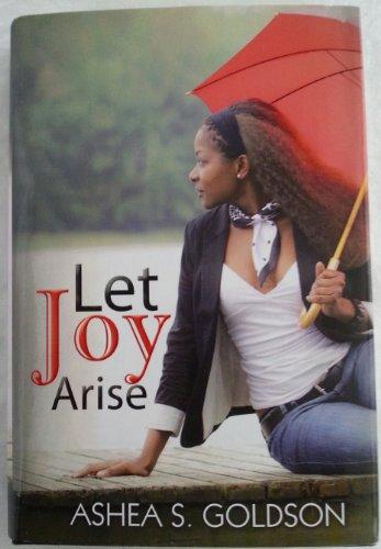 9781620902448: Let Joy Arise