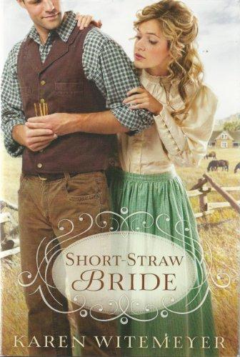 9781620902462: Short Straw Bride - LARGE PRINT EDITION