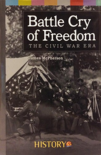 9781620902684: Battle Cry of Freedom: The Civil War Era