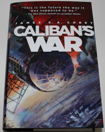 9781620902707: Caliban's War (The Expanse, Volume 2)