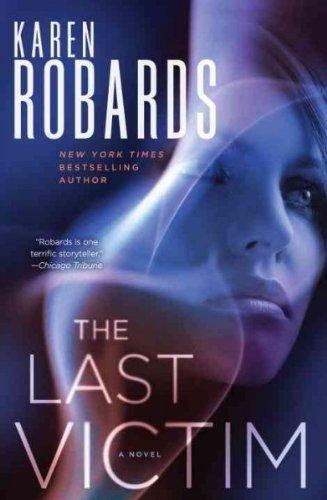 9781620902936: The Last Victim: A Novel