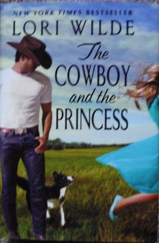 9781620902967: THE COWBOY AND THE PRINCESS