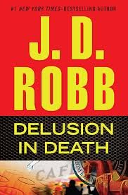 9781620903193: Delusion in Death (Large Print Edition)