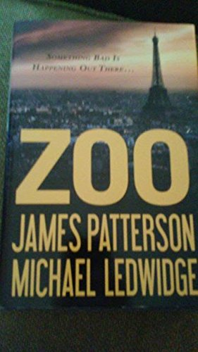 9781620903490: Zoo (Large Print) James Patterson, Michael Ledwidge