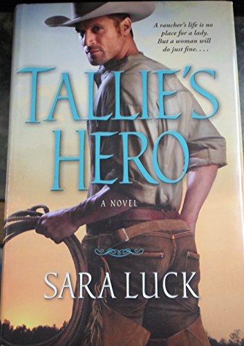 9781620903537: Tallie's Hero