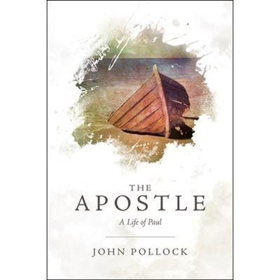 9781620903988: The Apostle: A Life of Paul