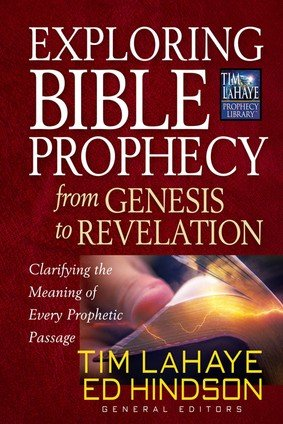 9781620904053: Exploring Bible Prophecy From Genesis to Revelation