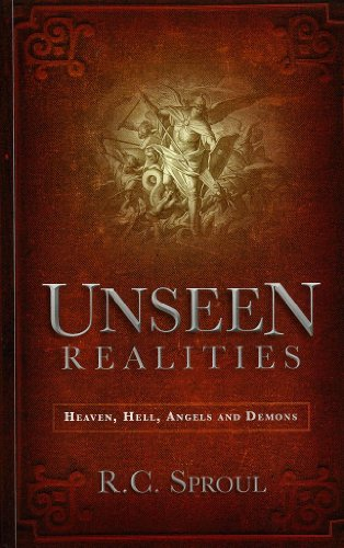 9781620904060: Unseen Realities: Heaven, Hell, Angels and Demons