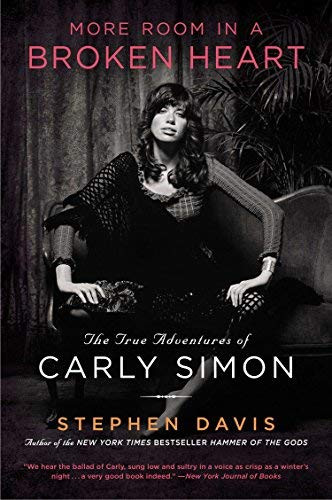 9781620904459: More Room in a Broken Heart: The True Adventures of Carly Simon Reprint Edition by Davis, Stephen (2012) Paperback