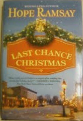 9781620904497: Last Chance Christmas Hardcover
