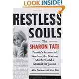 9781620904558: Restless Souls: The Sharon Tate Family's Account of Stardom, the Manson Murders, and a Crusade for Justice