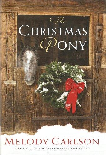 9781620904824: The Christmas Pony (Large Print Edition)