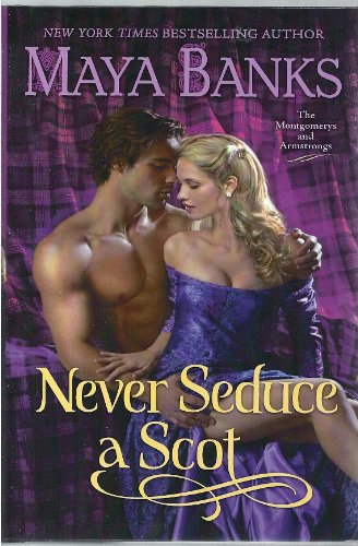 9781620905142: Never Seduce a Scot (The Montgomerys and Armstrongs) (Book Club Edition)