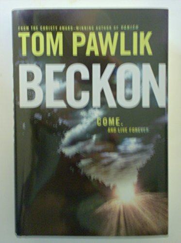 Beckon: Tom Pawlik