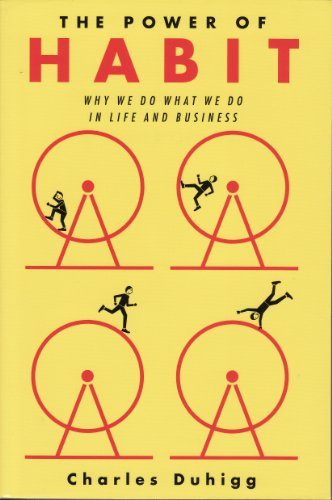 9781620905494: (The Power of Habit: Why We Do What We Do, and How to Change) By Charles Duhigg (Author) Paperback on (Apr , 2012)