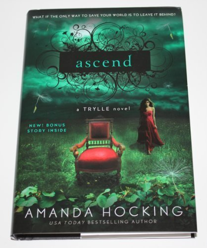 9781620906064: Ascend: A Trylle Novel (Trylle Trilogy, 3) by Amanda Hocking (2012) Hardcover
