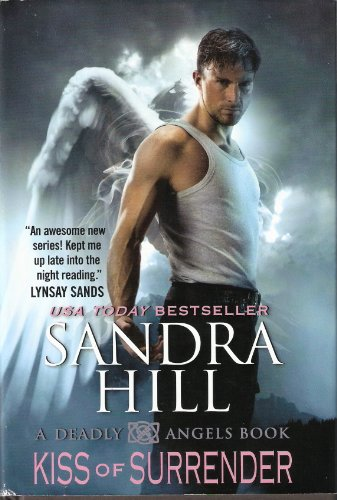 9781620906415: Kiss of Surrender (Deadly Angels)
