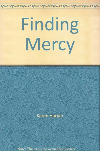 9781620906644: Finding Mercy