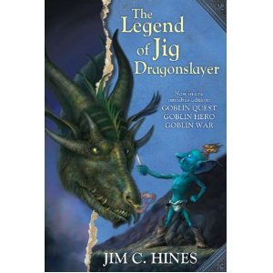9781620906651: The Legend of Jig Dragonslayer (Goblin Quest, Goblin Hero, Goblin War)