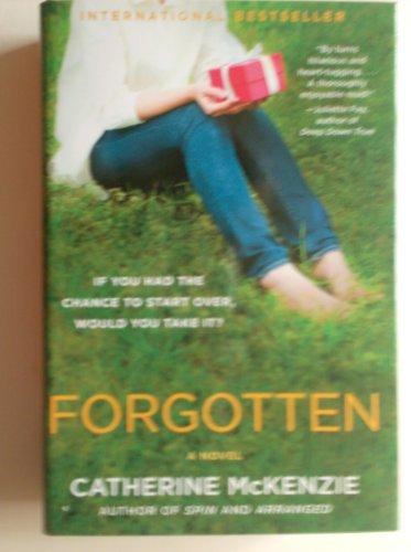 9781620906682: Forgotten, a Novel