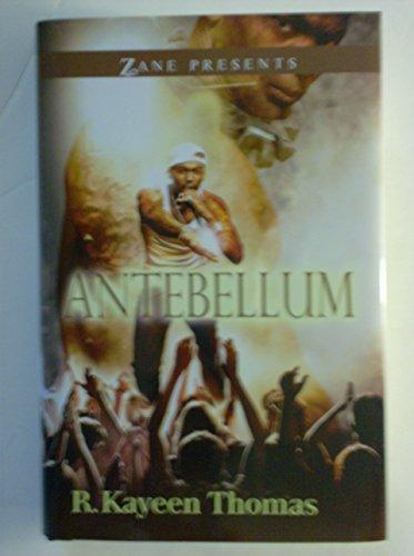 9781620906903: Antebellum a Novel