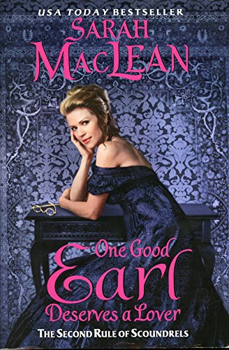9781620908044: One Good Earl Deserves a Lover (The Second Rule of Scoundrels)