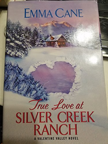 9781620908280: True Love at Silver Creek Ranch