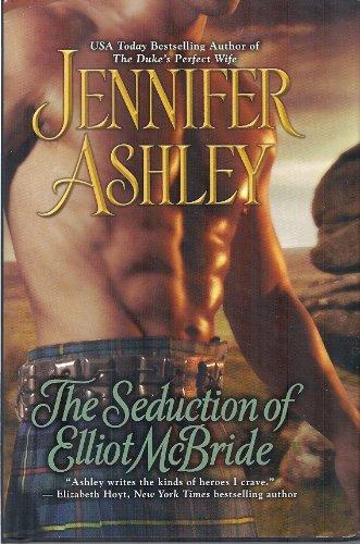 9781620908303: The Seduction of Elliot McBride (Book Club Edition)