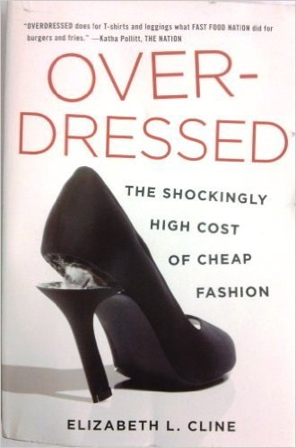 9781620909065: Over-Dressed: The Shockingly High Cost of Cheap Fashion