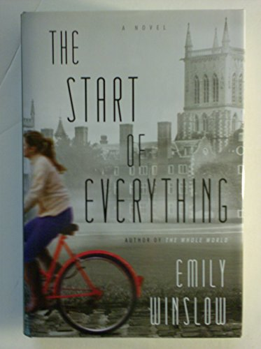 9781620909508: The Start of Everything a Novel