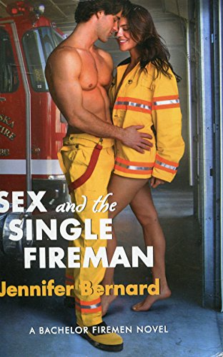 9781620909546: Sex and the Single Fireman
