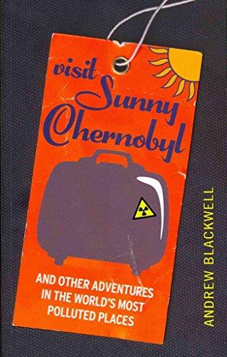 9781620909775: Visit Sunny Chernobyl