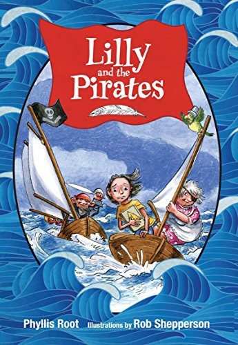 Lilly and the Pirates: Root, Phyllis