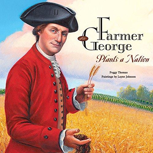 9781620910290: Farmer George Plants a Nation