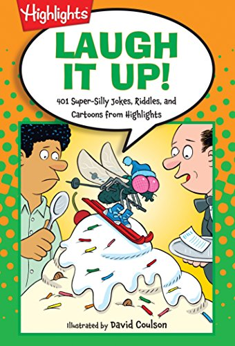 Laugh It Up!: 501 Super-Silly Jokes, Riddles, and Cartoons from Highlights Laugh Attack! Joke Books)