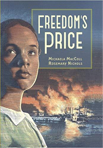 Freedom's Price (Hidden Histories): MacColl, Michaela; Nichols, Rosemary