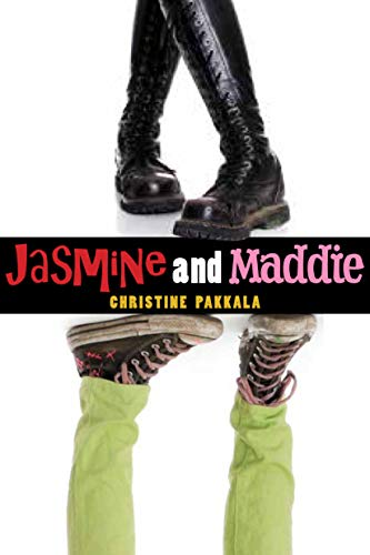 Jasmine and Maddie: Pakkala, Christine