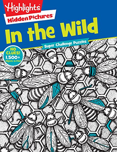 Highlights Super Challenge Hidden Pictures In the Wild: Children, Highlights for