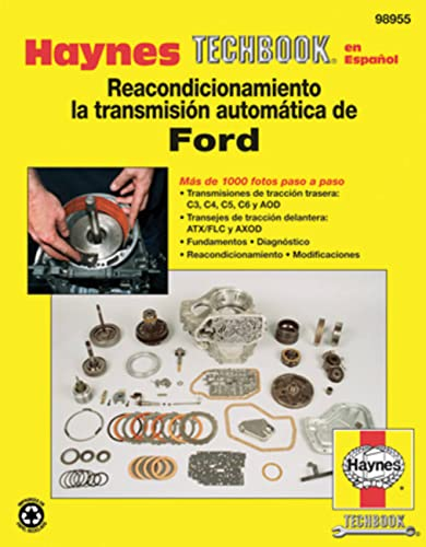 9781620920190: Reacondicionamiento la transmision automatica de Ford (Haynes Techbook en Espanol) (Spanish Edition)