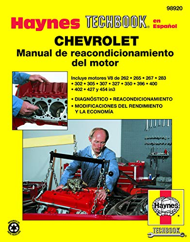 9781620920206: Haynes Chevrolet Manual de Reacondicionamiento del Motor (Haynes Automotive Repair Manuals)