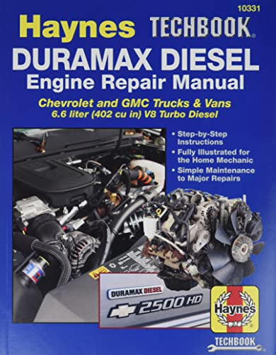 Duramax Diesel Engine Repair Manual: Chrevrolet and GMC Trucks & Vans 6.6 Liter (402 Cu In) ...