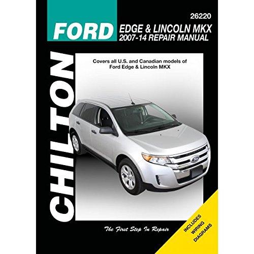 Ford Edge and Lincoln MKX Chilton Automotive Repair Manual: 2007-13 (Haynes Automotive Repair ...
