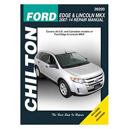 9781620920572: Ford Edge and Lincoln MKX Chilton Automotive Repair Manual: 2007-13